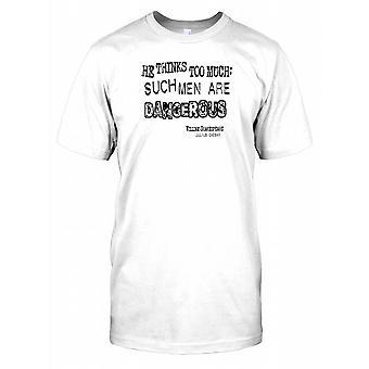 Han tror för mycket - Julius Ceasar - William Shakespeare barn T Shirt