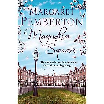 Magnolia Square (marché principal éd.) Margaret Pemberton - 97814472623