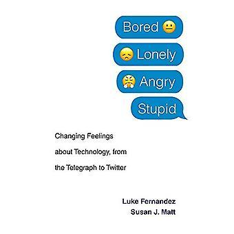 Aburrido, solitario, enojado, estúpido: cambiar sentimientos sobre la tecnología, desde el telégrafo a Twitter