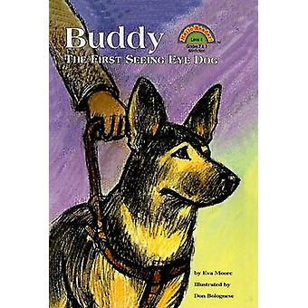 Buddy - The First Seeing Eye Dog by Eva Moore - Don Bolognese - 978078
