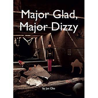 Major Glad - Major Dizzy by Jan Oke - Ian Nolan - 9780954792121 Book