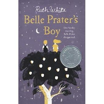 Belle Prater's Boy by Ruth White - 9781250005601 Book