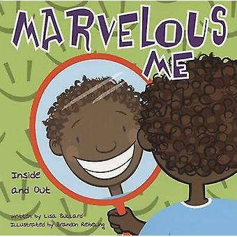 Marvelous Me - Inside and Out by Lisa Bullard - Brandon Reibeling - 97