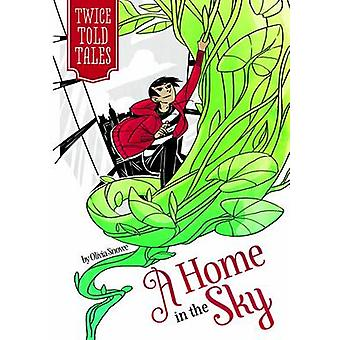 A Home in the Sky by Olivia Snowe - Michelle Lamoreaux - 978143426279