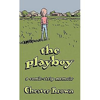 The Playboy by Chester Brown - 9781770461185 Book