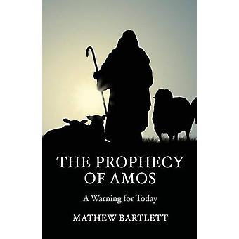 The Prophecy of Amos - A Warning for Today - Bible Study Guide by Math