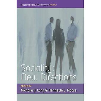 Socialité: Nouvelles orientations (série de Wyse en anthropologie sociale)