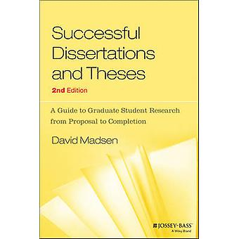 Successful Dissertations and Theses - A Guide to Graduate Student Rese
