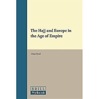 Le Hajj et l'Europe à l'ère de l'Empire