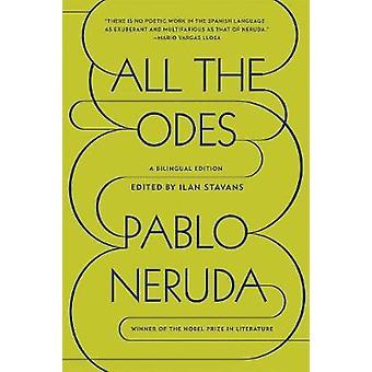 Tous les Odes - édition bilingue de Pablo Neruda - Ilan Stavans - 97