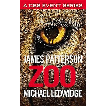 Zoo by James Patterson - Michael Ledwidge - 9781455591237 Book