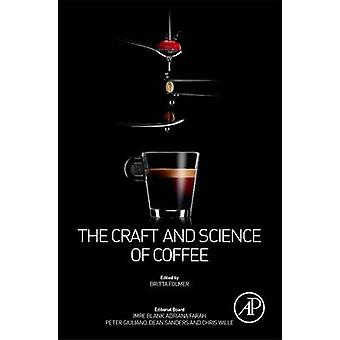Craft and Science of Coffee by Britta Folmer