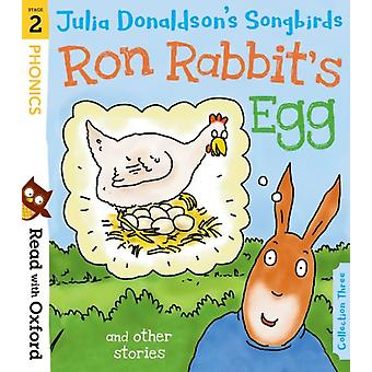 Read with Oxford Stage 2 Julia Donaldsons Songbirds Ron by Donaldson