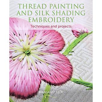 Thread Painting and Silk Shading Embroidery by Margaret Dier