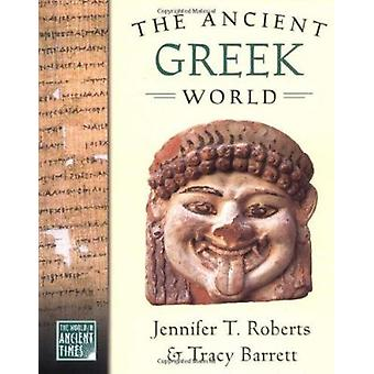 The Ancient Greek World (The World in Ancient Times) Book
