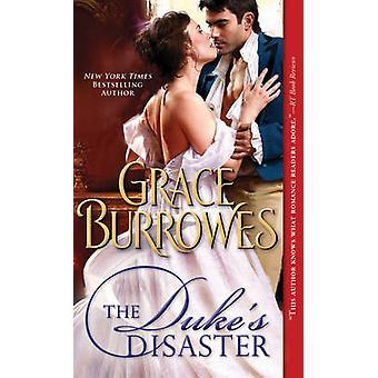 The Dukes Disaster de Grace Burrowes