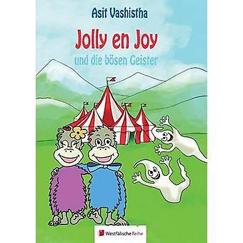 Jolly en Joy by Vashistha & Asit