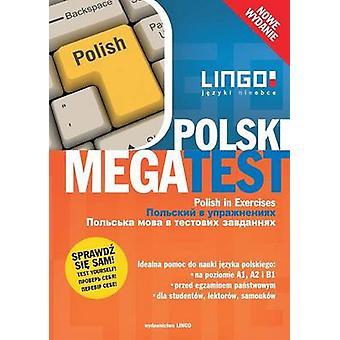 Polski MegaTest. Polish in Exercises. Nowe wydanie by Mdak & Stanisaw