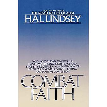 Combat Faith by Lindsey & Hal
