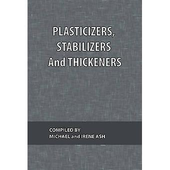 Plasticizers Stabilizers and Thickeners by Ash & Michael