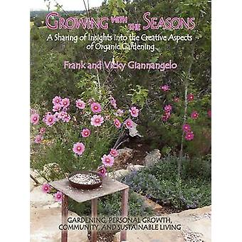 Growing with the Seasons by Giannangelo & Frank