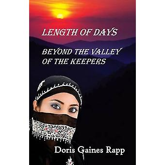 Length of Days  Beyond the Valley of the Keepers by Rapp & Doris Gaines