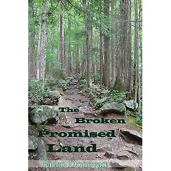 The Broken Promised Land by Donovan & Ricko