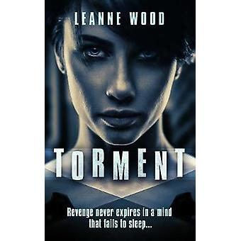 Torment by Wood & Leanne