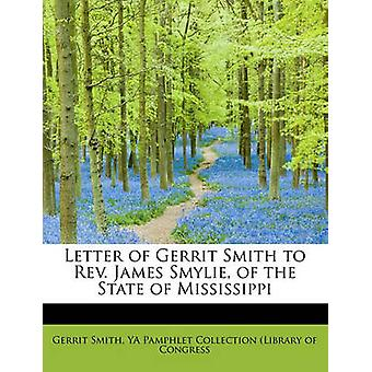 Carta de Gerrit Smith al reverendo James Smylie del Estado de Mississippi por Smith & YA Pamphlet Collection Library o