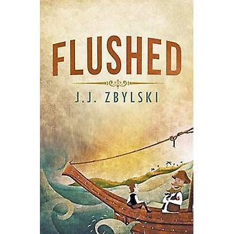 Flushed by Zbylski & J.J.