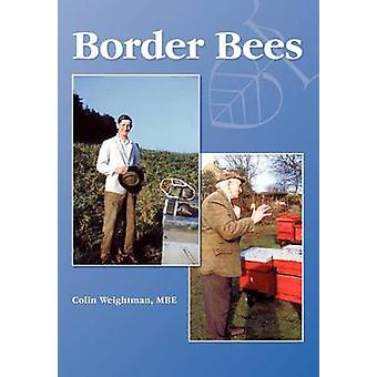Border Bees by Weightman & Colin