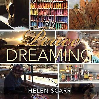 My Peace Dreaming by Scarr & Helen