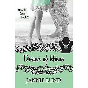 Dreams Of Home by Lund & Jannie