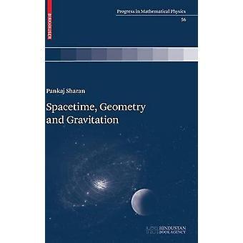 Spacetime Geometry and Gravitation by Sharan & Pankaj