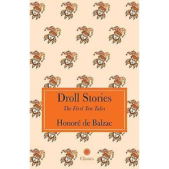 Droll Stories by Balzac & Honor de