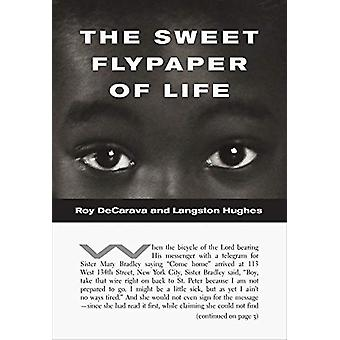 The Sweet Flypaper of Life by Roy DeCarava - 9780999843819 Book
