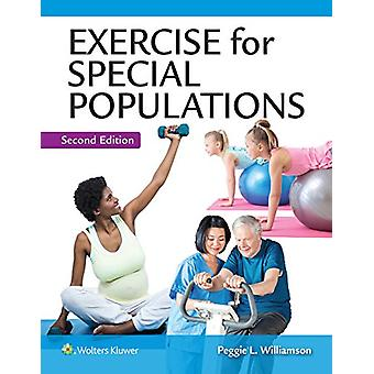 Exercise for Special Populations by Peggie Williamson - 9781496389015