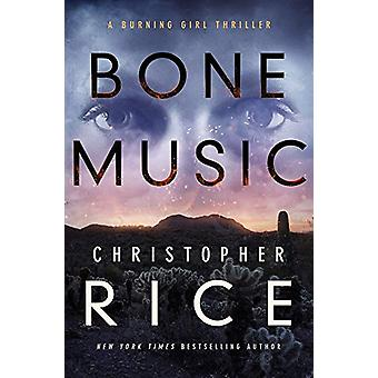 Bone Music by Christopher Rice - 9781542047784 Book
