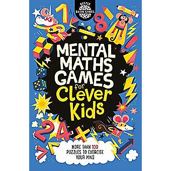 Mental Maths Games for Clever Kids by Gareth Moore - 9781780556208 Bo