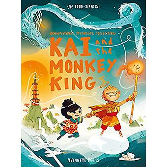 Kai and the Monkey King by Joe Todd Stanton - 9781912497119 Book