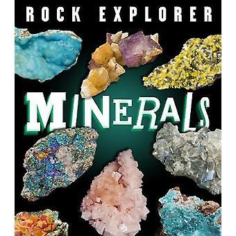 Rock Explorer - Minerals by Claudia Martin - 9781784939649 Book