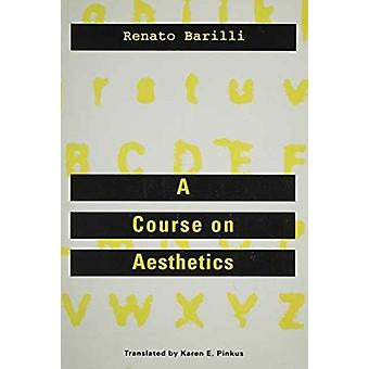 Course On Aesthetics by Renato Barilli