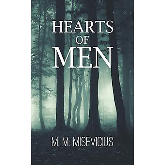 Hearts of Men by M M Misevicius