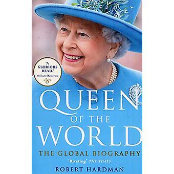 Queen of the World by Robert Hardman - 9781784759513 Book