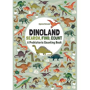 Dinoland - Search - Find - Count - A Prehistoric Counting Book by  -Agn
