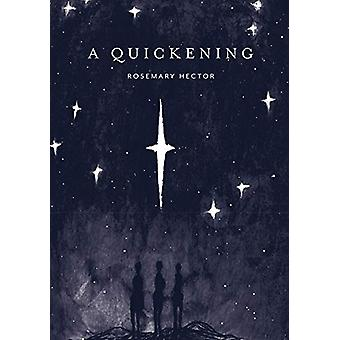 A Quickening by Rosemary Hector - 9781910012635 Book