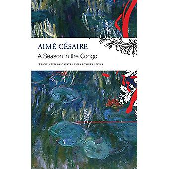 A Season in the Congo by Aime Cesaire - 9780857427571 Book