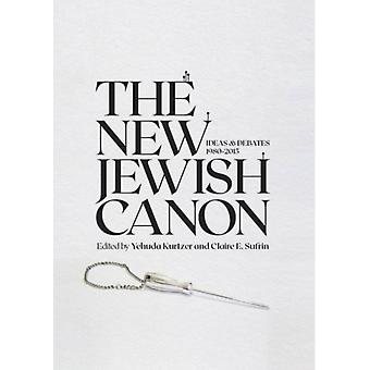 The New Jewish Canon by Edited by Yehuda Kurtzer & Edited by Claire E Sufrin