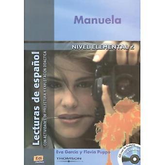 Manuela (Nivel Elemental II) + CD (Lecturas De Espanol / Hiszpański Odczyty)