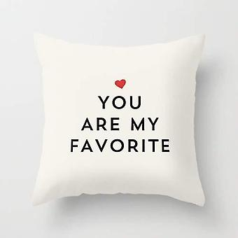 """""""you Are My Favorite """" Printed Pillow"""